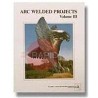 790APIII Arc Welding Projects Vol III