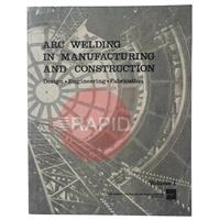 790MCI Lincoln Arc Welding in Manufacturing and Construction Vol I